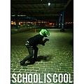 School Is Cool